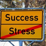 Success Stress sign
